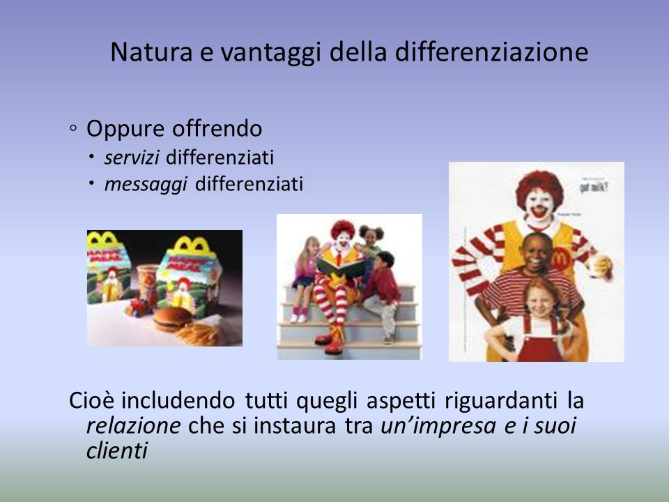 Natura e vantaggi della differenziazione