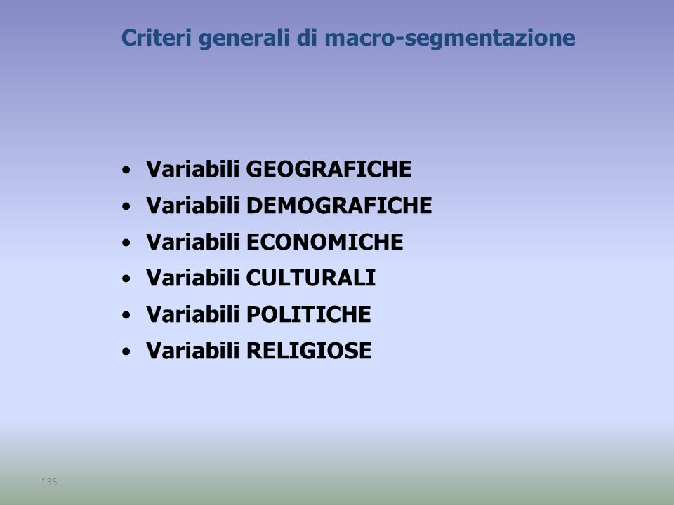Criteri generali di macro-segmentazione