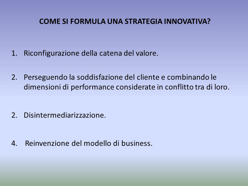 COME SI FORMULA UNA STRATEGIA INNOVATIVA