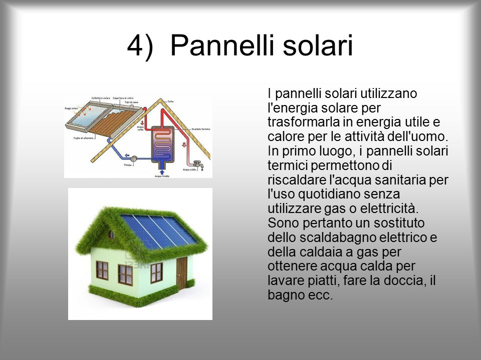 4) Pannelli solari