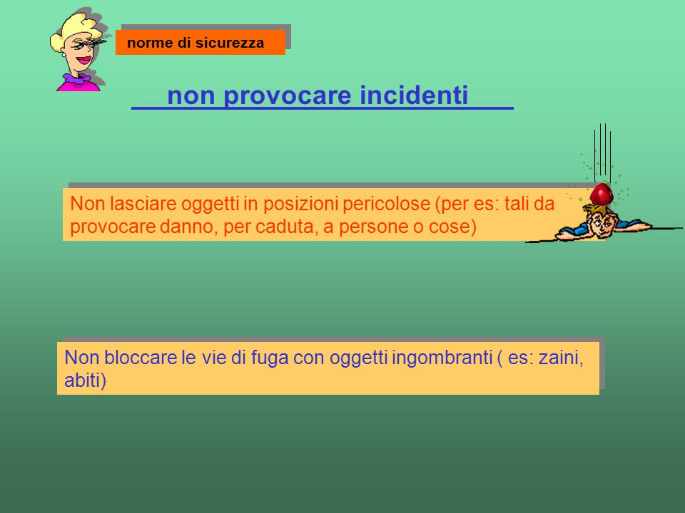 non provocare incidenti