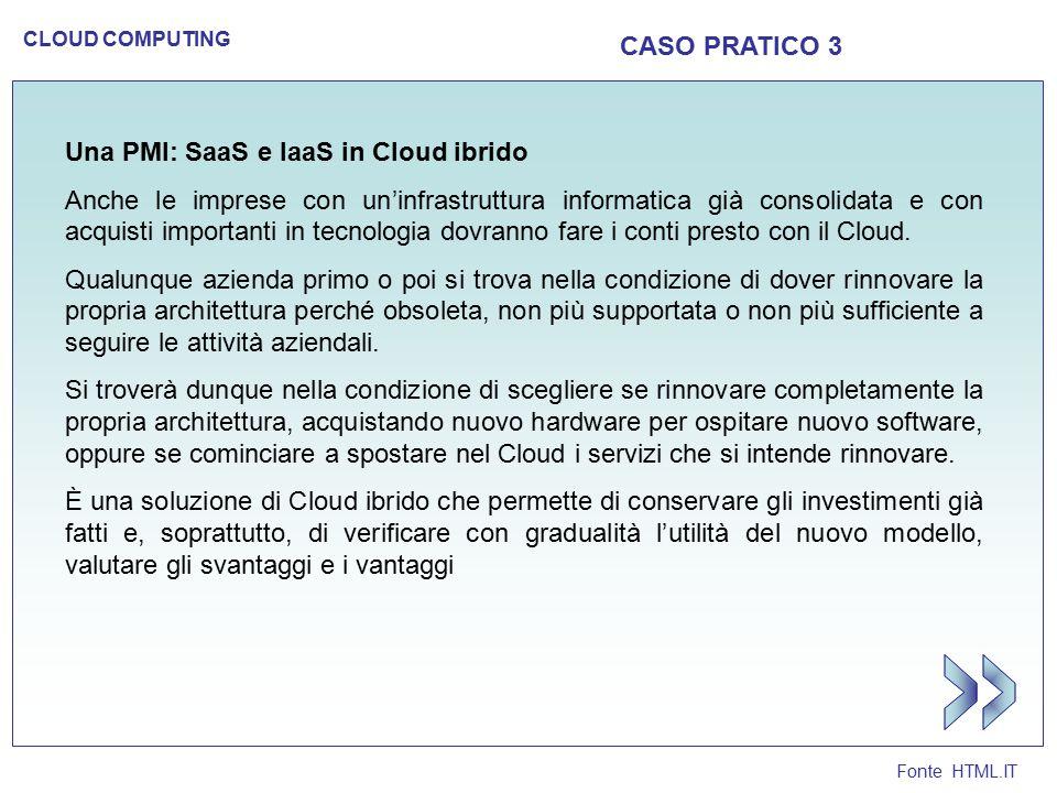 >> CASO PRATICO 3 Una PMI: SaaS e IaaS in Cloud ibrido