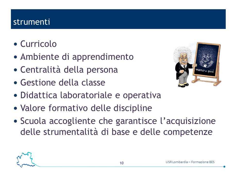 Ambiente di apprendimento Centralità della persona