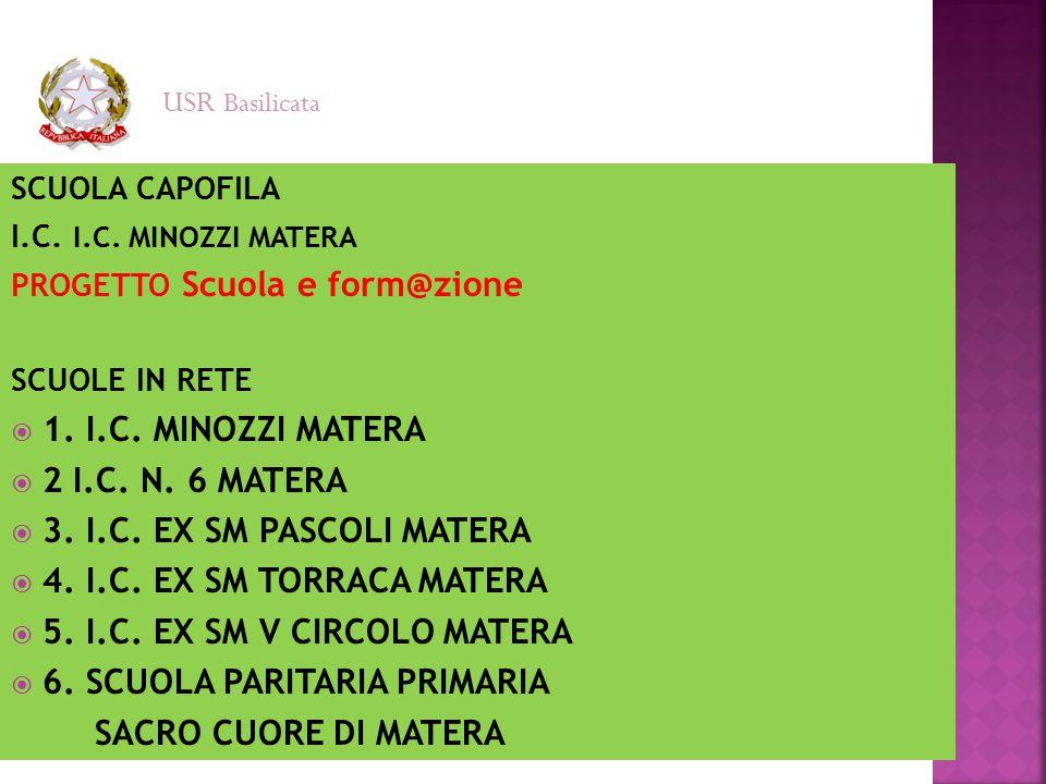 5. I.C. EX SM V CIRCOLO MATERA 6. SCUOLA PARITARIA PRIMARIA