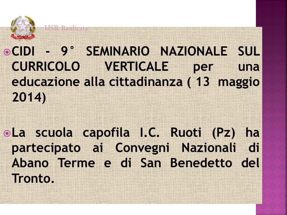 USR Basilicata CIDI - 9° SEMINARIO NAZIONALE SUL CURRICOLO VERTICALE per una educazione alla cittadinanza ( 13 maggio 2014)