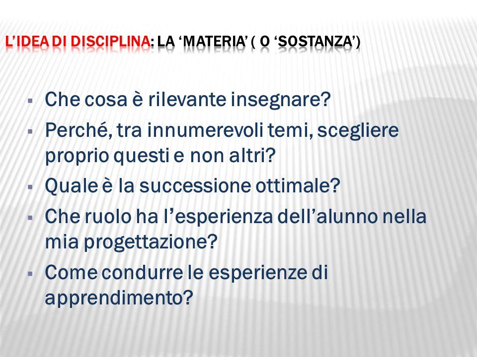 L'idea di disciplina: la 'materia' ( o 'sostanza')