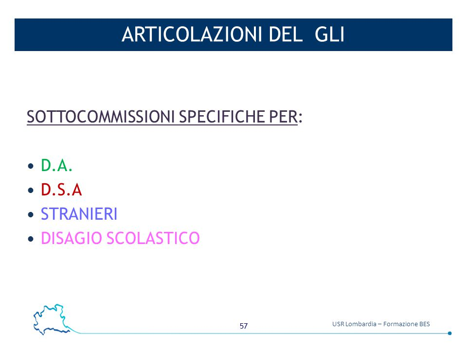 ARTICOLAZIONI DEL GLI SOTTOCOMMISSIONI SPECIFICHE PER: D.A. D.S.A