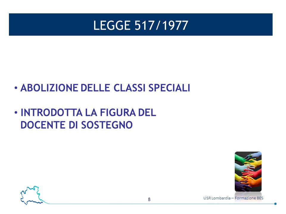 LEGGE 517/1977 ABOLIZIONE DELLE CLASSI SPECIALI