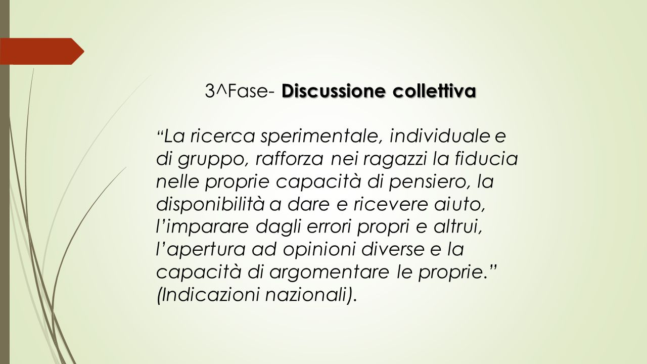 3^Fase- Discussione collettiva