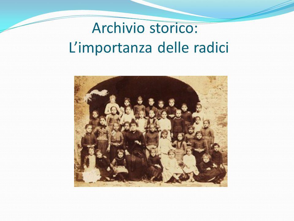 Archivio storico: L'importanza delle radici