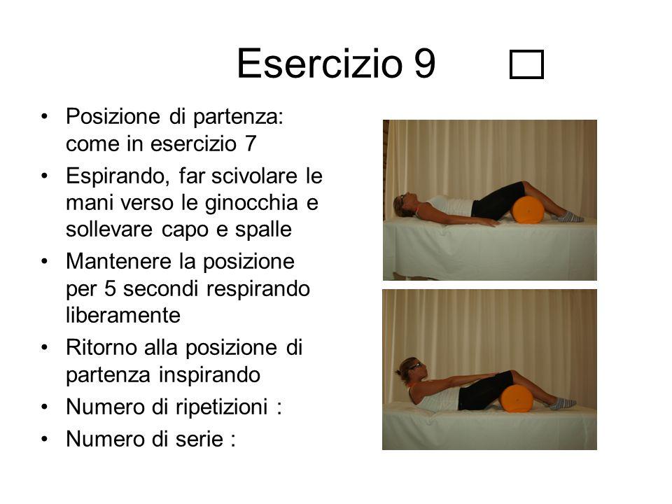 Esercizio 9 Posizione di partenza: come in esercizio 7