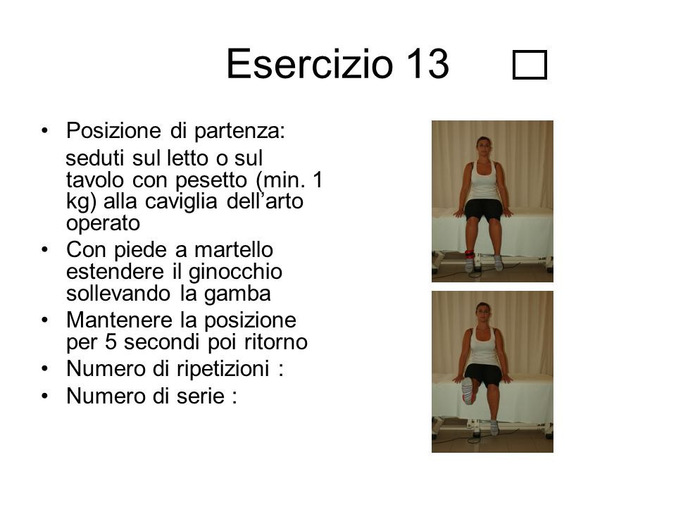Esercizio 13 Posizione di partenza: