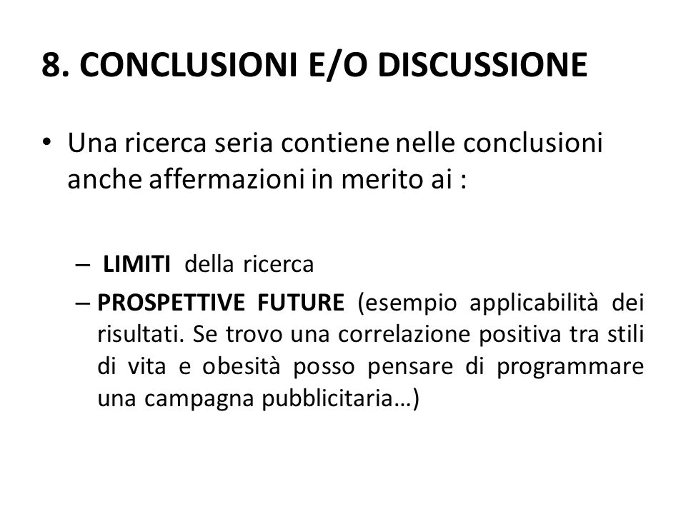 8. CONCLUSIONI E/O DISCUSSIONE
