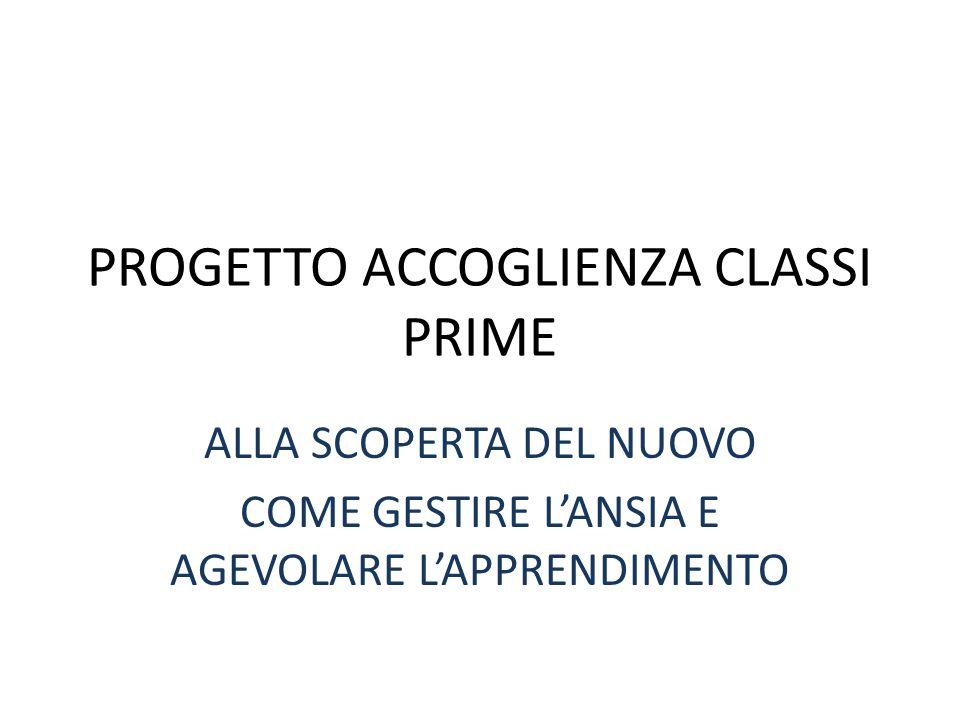 PROGETTO ACCOGLIENZA CLASSI PRIME