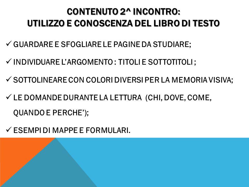 CONTENUTO 2^ INCONTRO: UTILIZZO E CONOSCENZA DEL LIBRO DI TESTO
