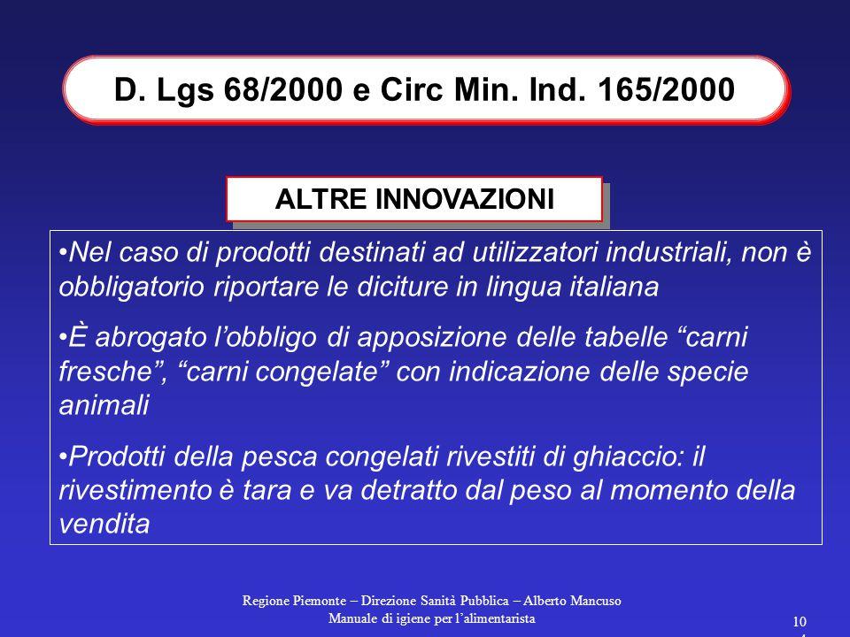 D. Lgs 68/2000 e Circ Min. Ind. 165/2000 ALTRE INNOVAZIONI