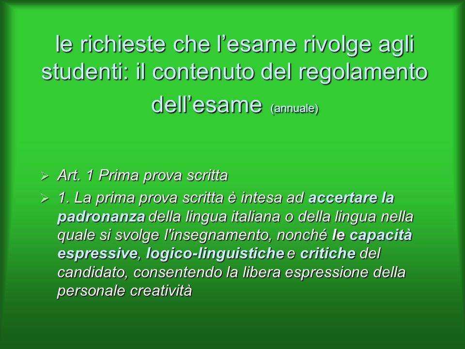 le richieste che l'esame rivolge agli studenti: il contenuto del regolamento dell'esame (annuale)