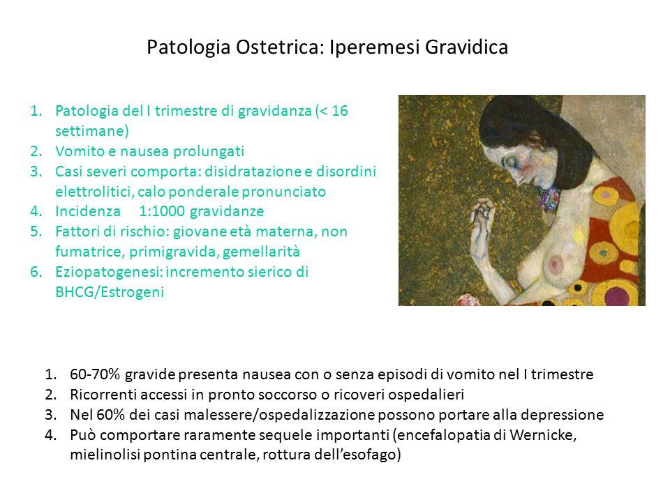 Patologia Ostetrica: Iperemesi Gravidica