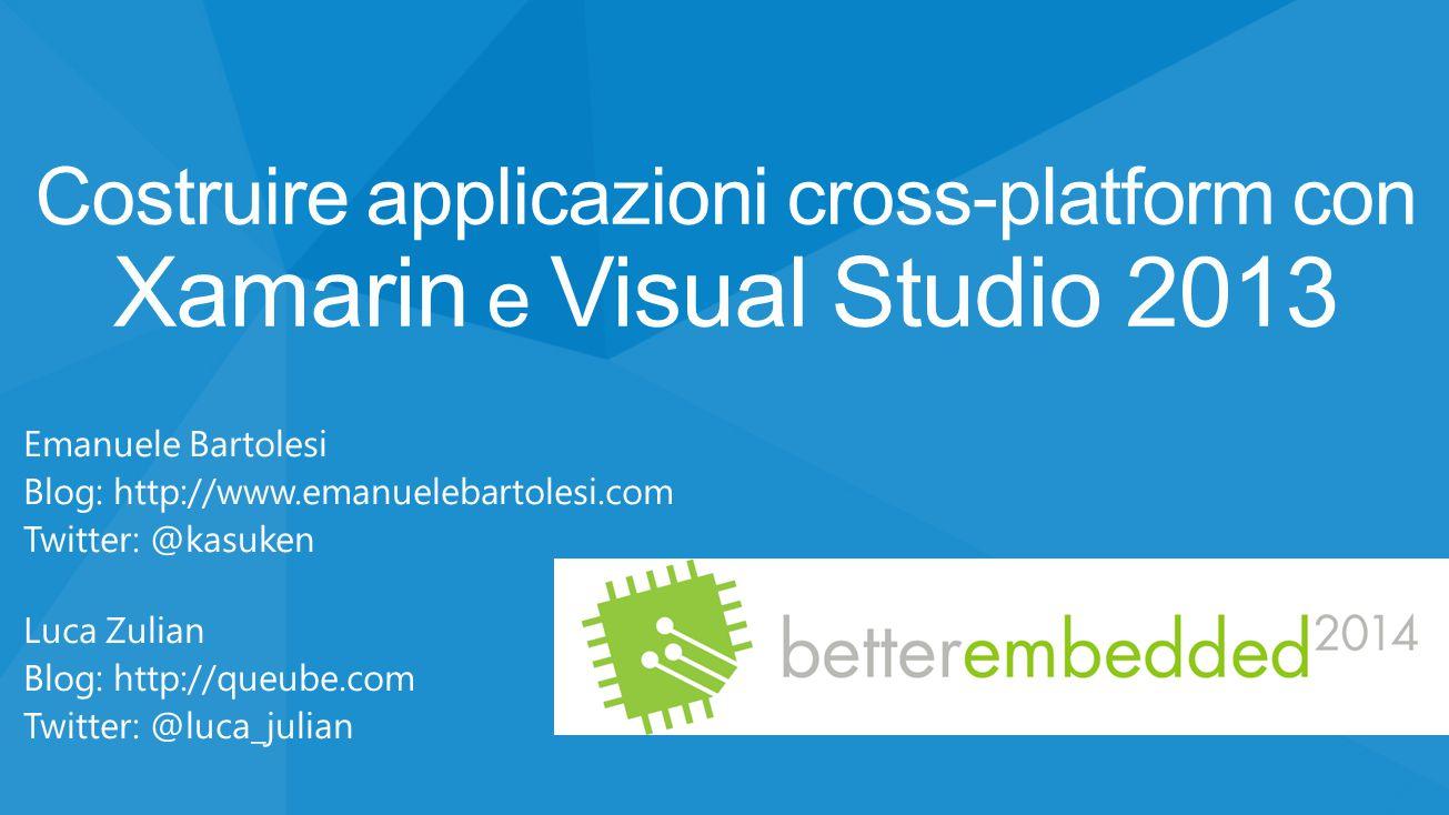 Costruire applicazioni cross-platform con Xamarin e Visual Studio 2013