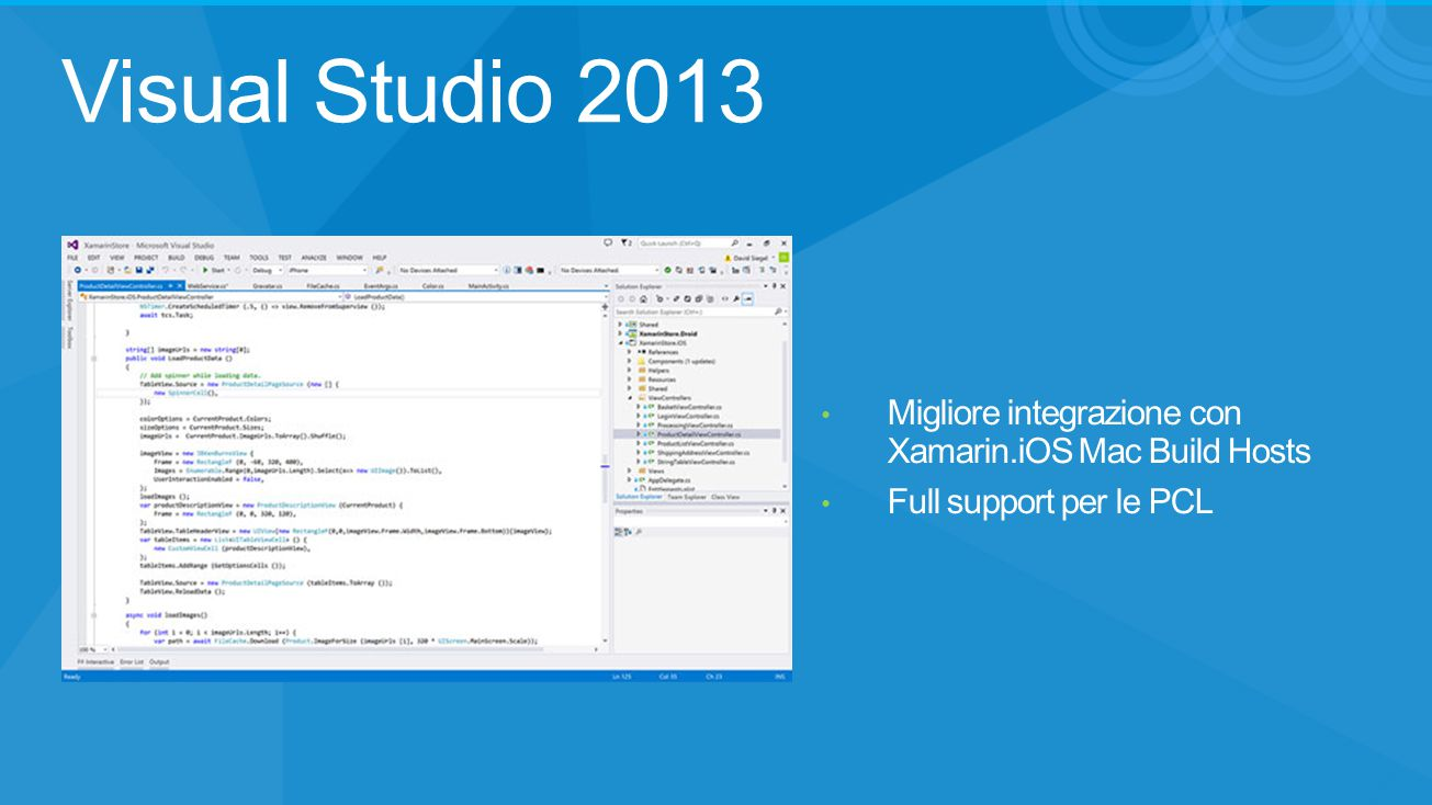 Visual Studio 2013 Migliore integrazione con Xamarin.iOS Mac Build Hosts Full support per le PCL