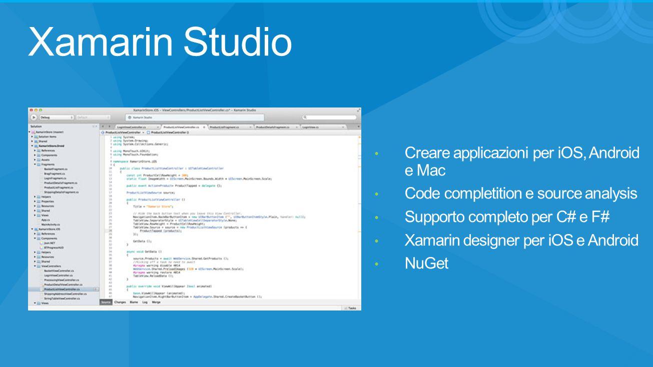 Xamarin Studio Creare applicazioni per iOS, Android e Mac
