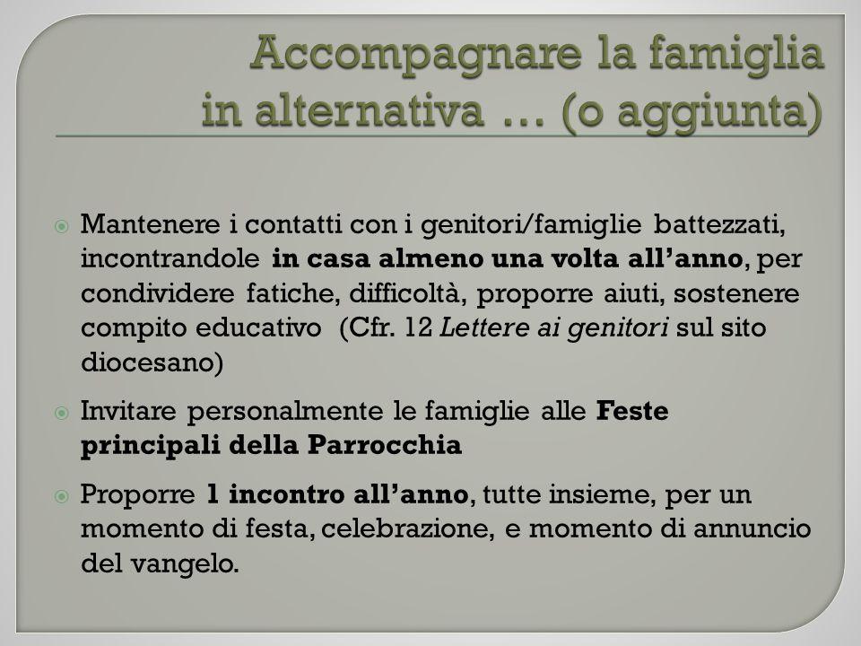 Accompagnare la famiglia in alternativa … (o aggiunta)