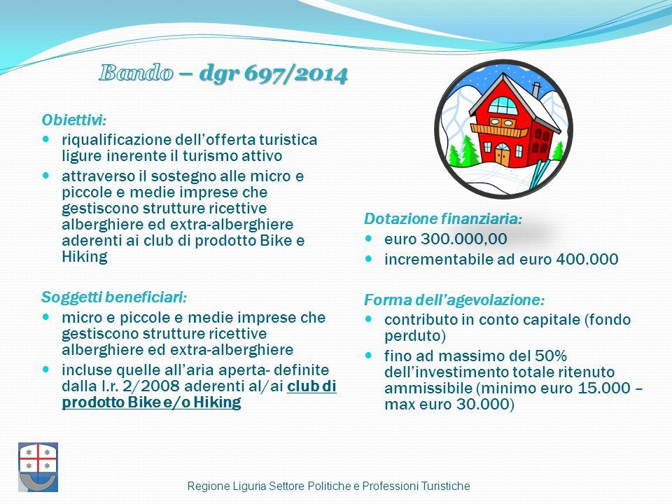 Bando – dgr 697/2014 Obiettivi: