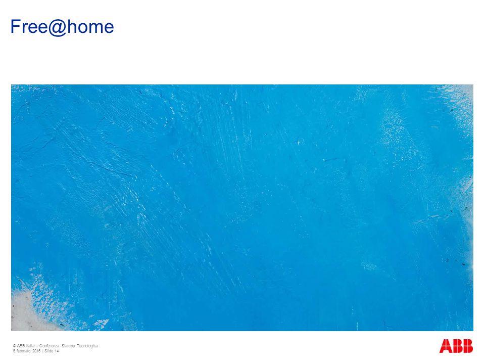 Free@home © ABB Italia – Conferenza Stampa Tecnologica