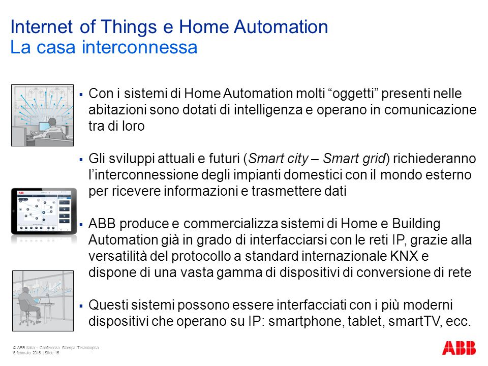 Internet of Things e Home Automation La casa interconnessa
