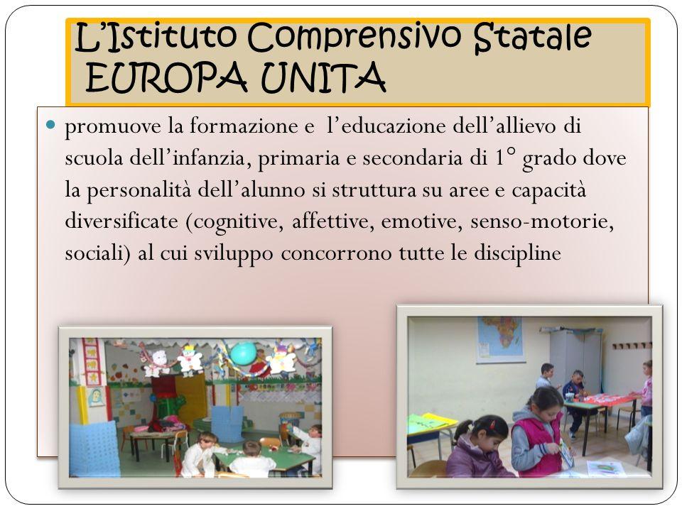 L'Istituto Comprensivo Statale EUROPA UNITA
