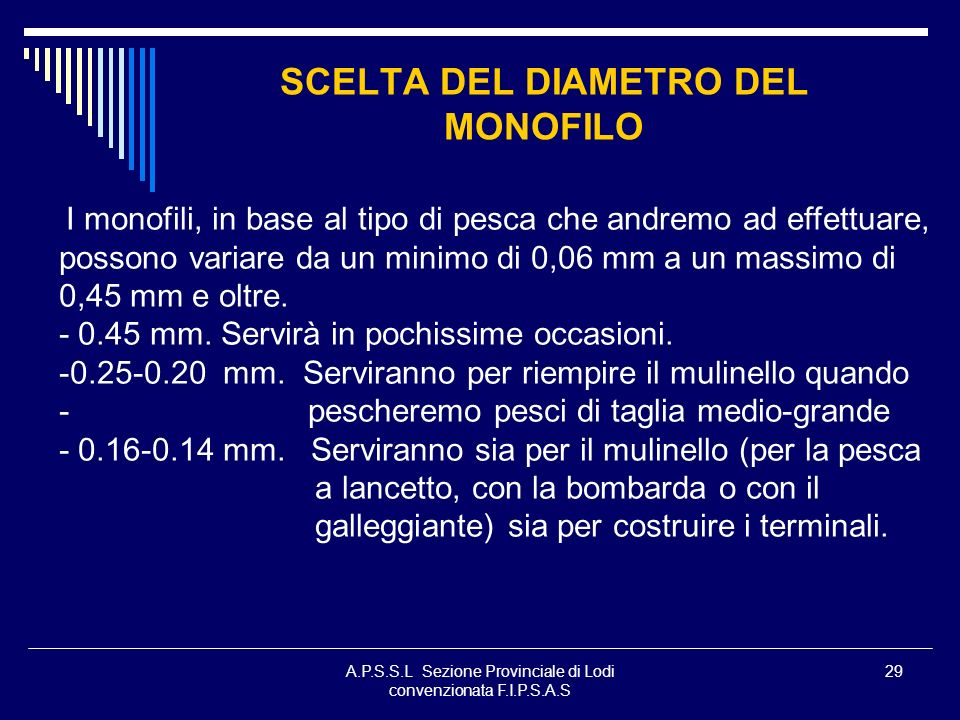 SCELTA DEL DIAMETRO DEL MONOFILO