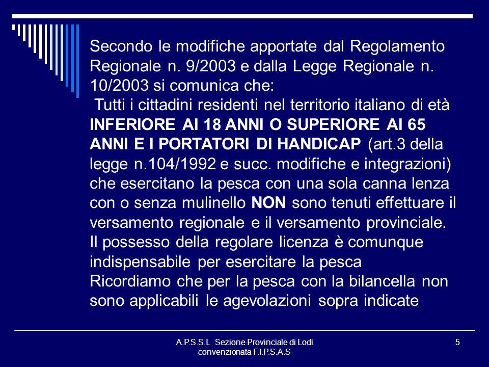 A.P.S.S.L Sezione Provinciale di Lodi convenzionata F.I.P.S.A.S