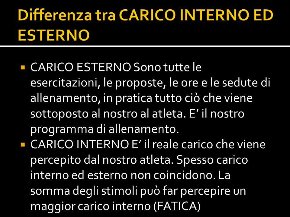 Differenza tra CARICO INTERNO ED ESTERNO