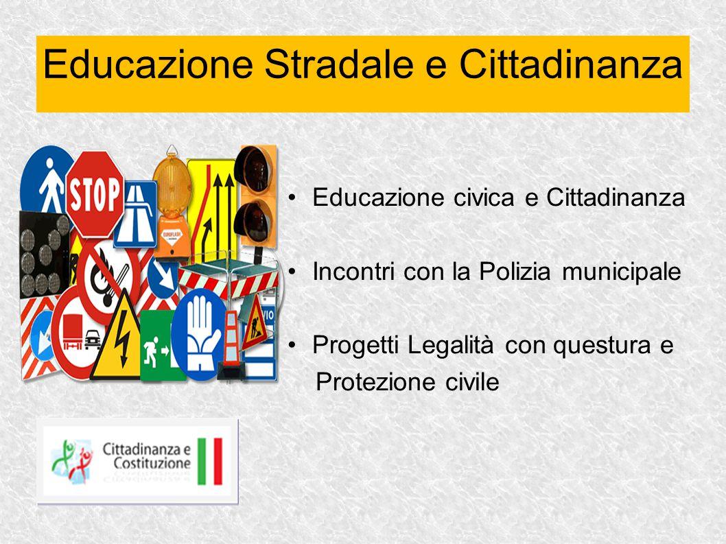 Educazione Stradale e Cittadinanza