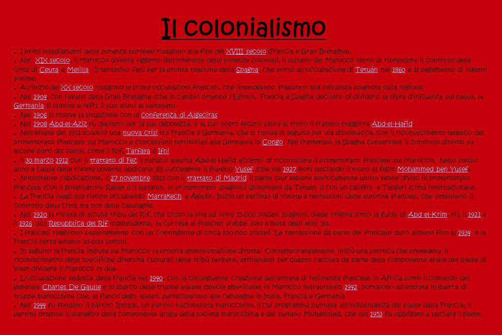 Il colonialismo I primi insediamenti delle potenze europee risalgono alla fine del XVIII secolo (Francia e Gran Bretagna).