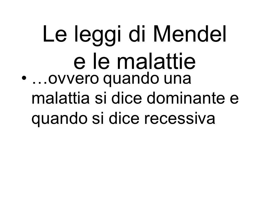 Le leggi di Mendel e le malattie