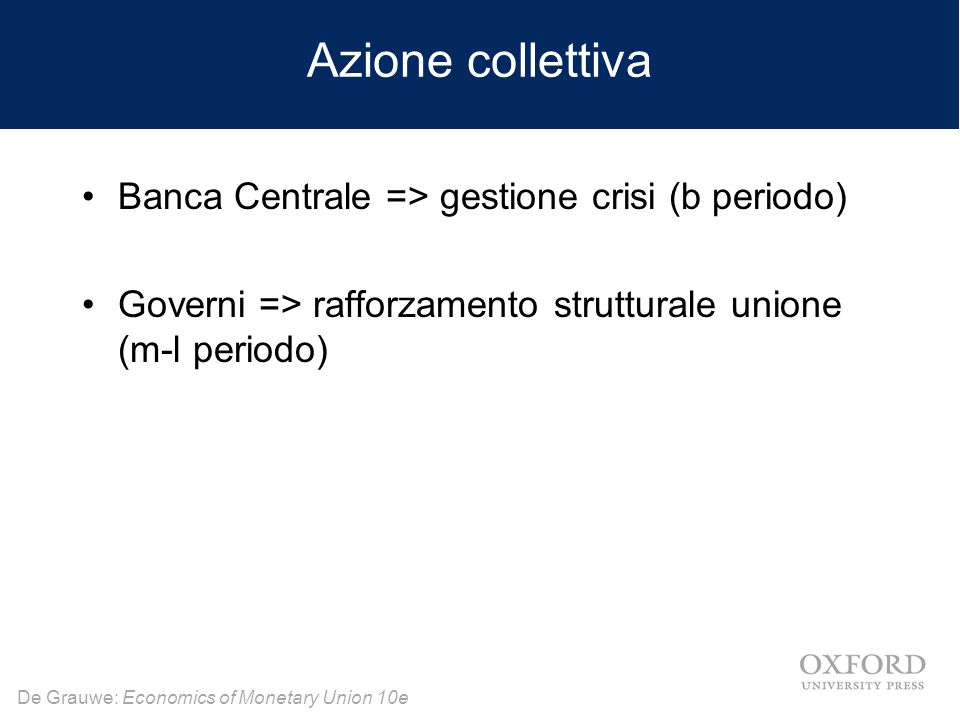 Azione collettiva Banca Centrale => gestione crisi (b periodo)