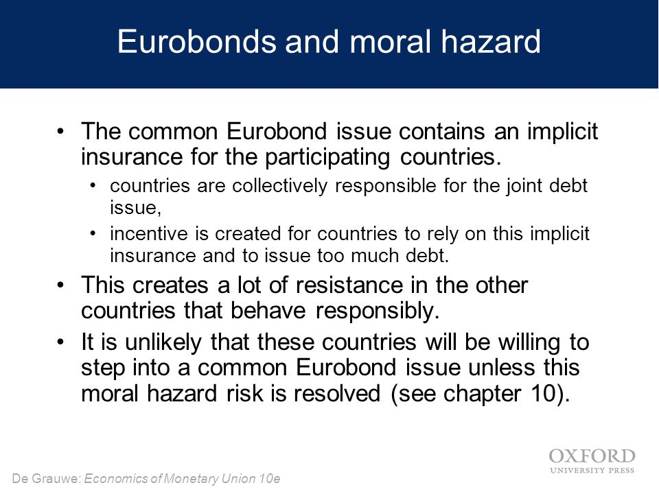 Eurobonds and moral hazard