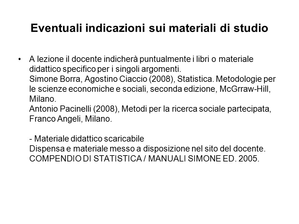 Eventuali indicazioni sui materiali di studio