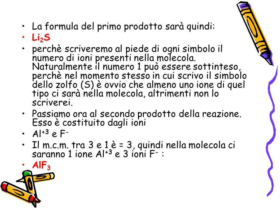 La formula del primo prodotto sarà quindi: