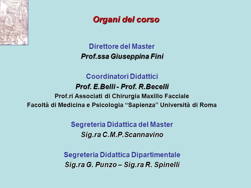 Organi del corso Direttore del Master Prof.ssa Giuseppina Fini