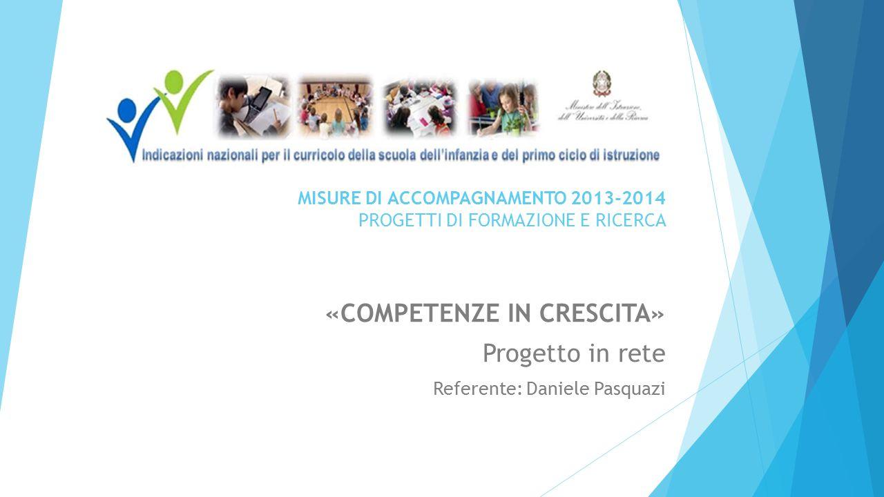 MISURE DI ACCOMPAGNAMENTO 2013-2014 PROGETTI DI FORMAZIONE E RICERCA