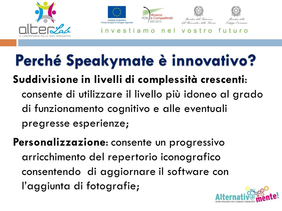 Perché Speakymate è innovativo