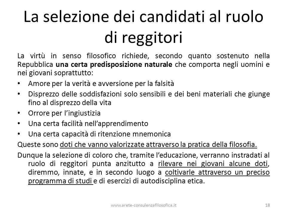 La selezione dei candidati al ruolo di reggitori