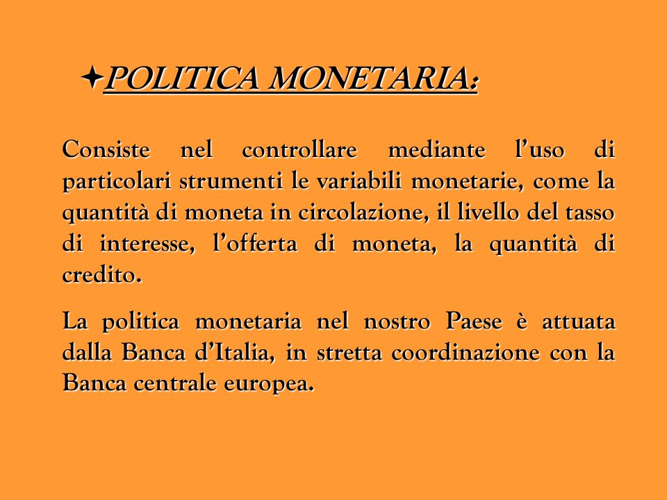 POLITICA MONETARIA: