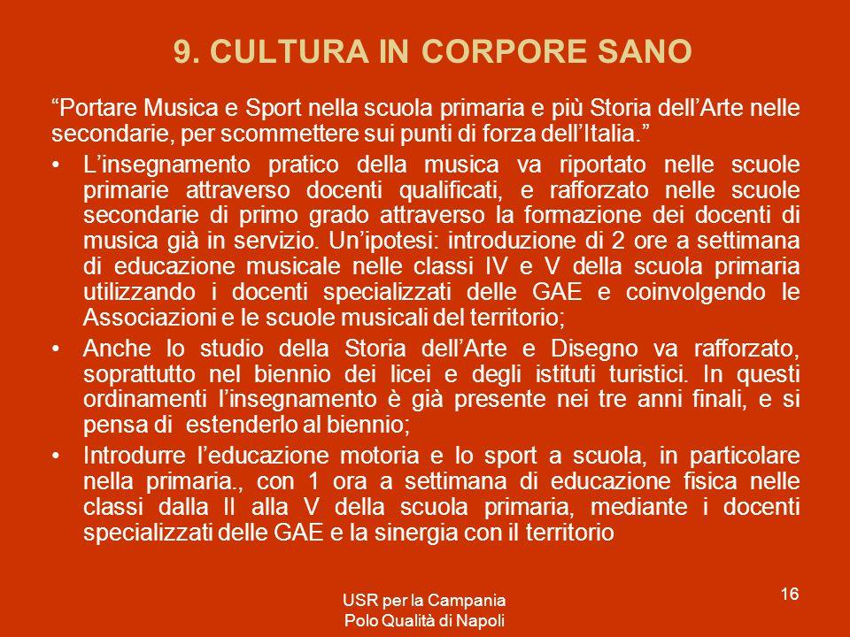 9. CULTURA IN CORPORE SANO