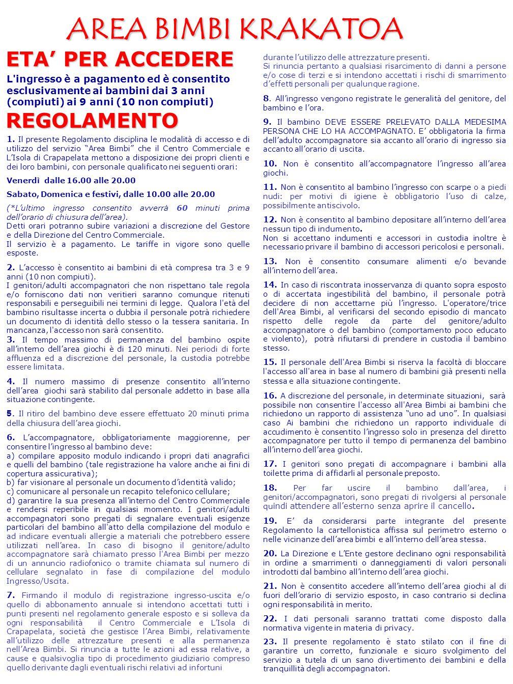 AREA BIMBI KRAKATOA ETA' PER ACCEDERE REGOLAMENTO