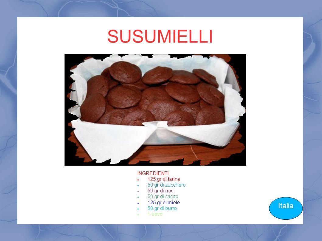 SUSUMIELLI Italia INGREDIENTI 125 gr di farina 50 gr di zucchero
