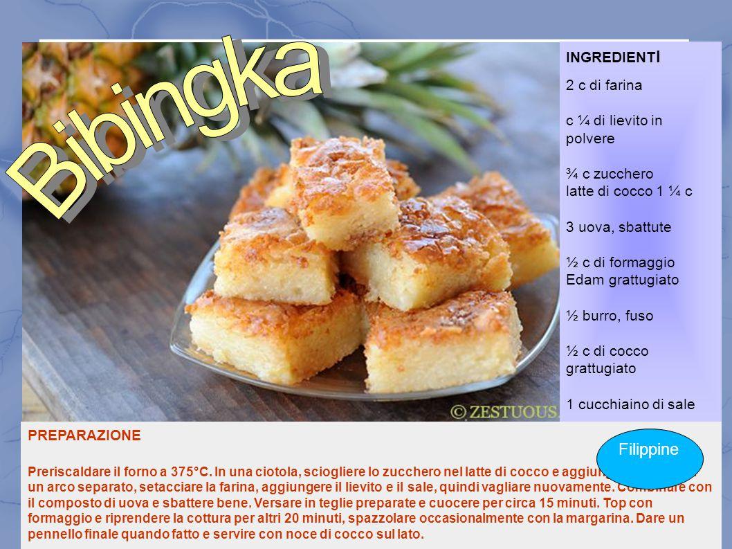 Bibingka Filippine INGREDIENTI 2 c di farina c ¼ di lievito in polvere