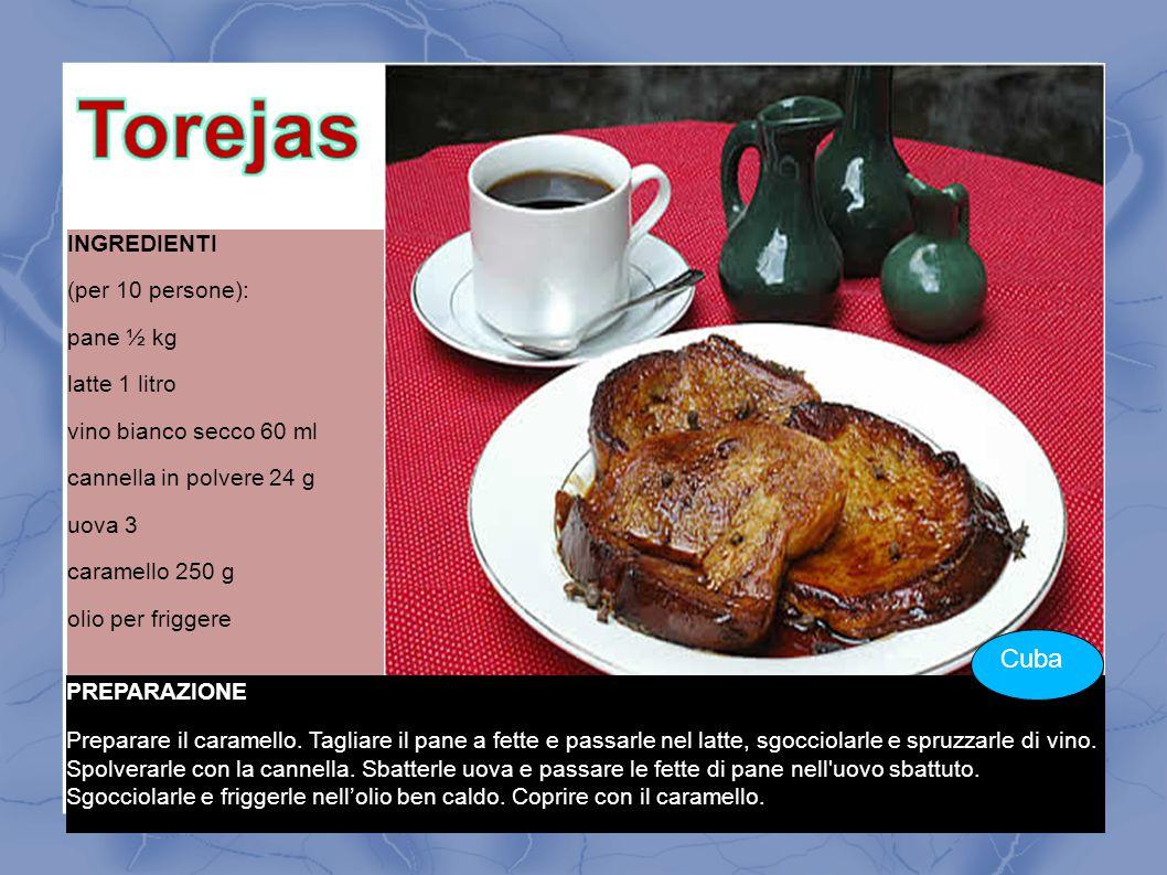 Torejas Cuba INGREDIENTI (per 10 persone): pane ½ kg latte 1 litro